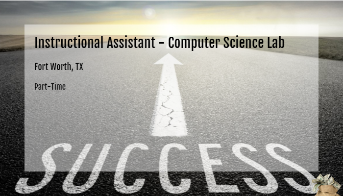 Instructional Assistant Computer Science Lab Tarrant County