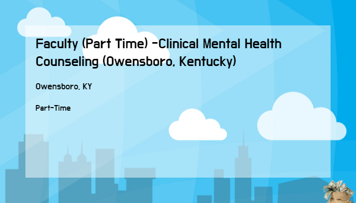 Faculty Part Time Clinical Mental Health Counseling Owensboro