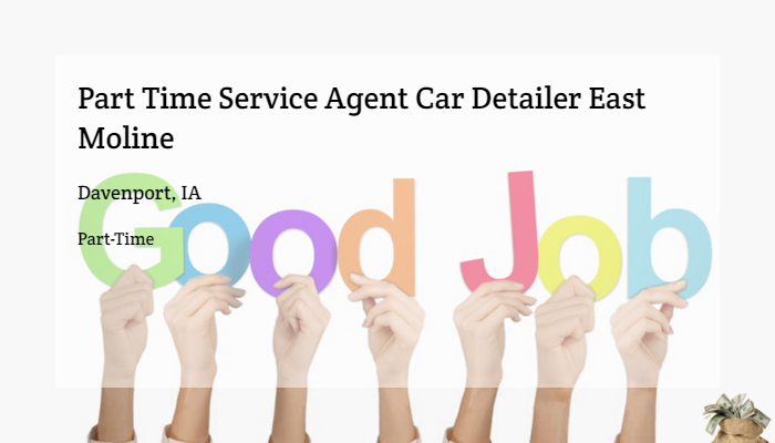 Part Time Service Agent Car Detailer East Moline Enterprise Holdings