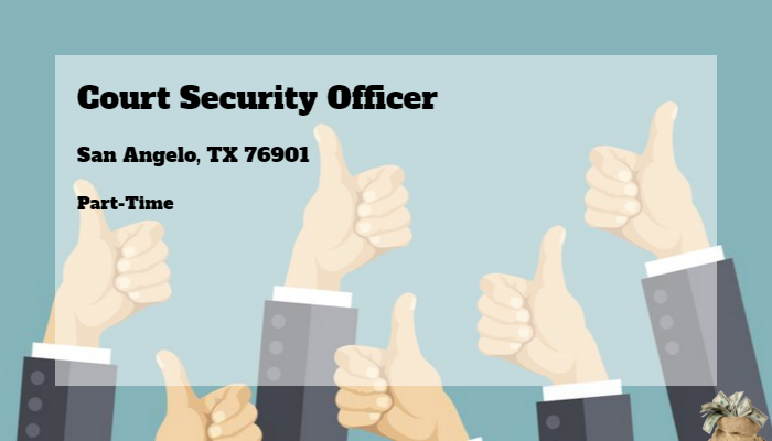 Court Security Officer Walden Security San Angelo Tx 76901 Part