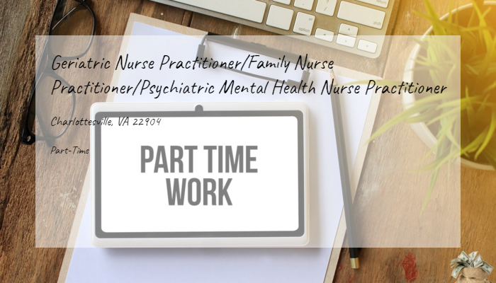 Geriatric Nurse Practitioner Family Nurse Practitioner Psychiatric