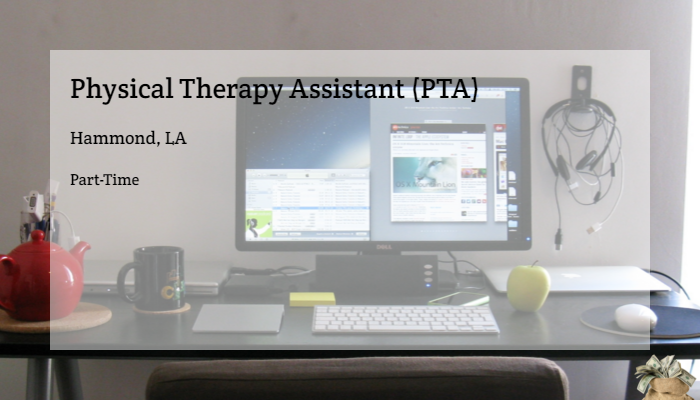 Physical Therapy Assistant Pta Mentor Network Hammond La Part