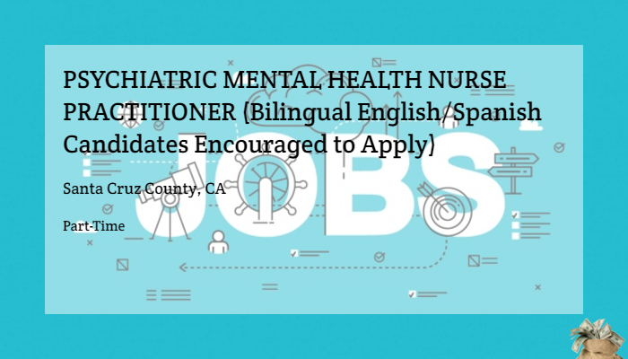 Psychiatric Mental Health Nurse Practitioner Bilingual English