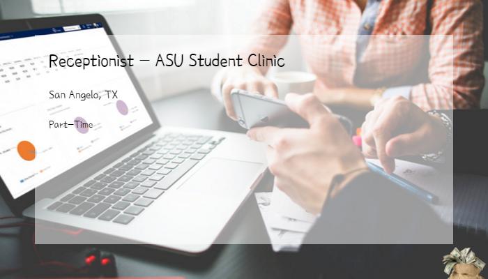 Receptionist Asu Student Clinic Shannon Health San Angelo Tx