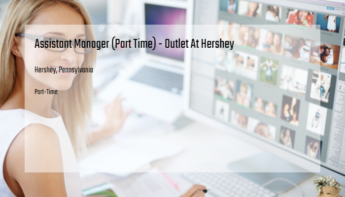 Assistant Manager Part Time Outlet At Hershey Gap Inc Hershey