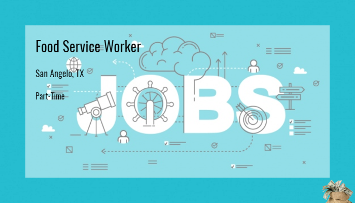 Food Service Worker Compass Group San Angelo Tx Part Time Jobs