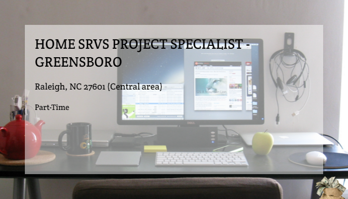 Home Srvs Project Specialist Greensboro The Depot Raleigh Nc 27601 Central Area