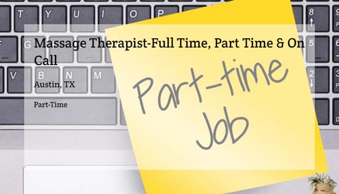 Massage Therapist Full Time Part Time On Call Hyatt Austin Tx