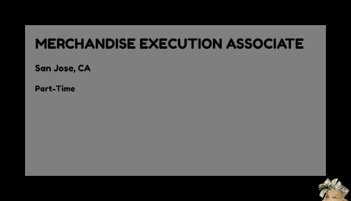 Merchandise Execution Associate The Home Depot San Jose Ca Part