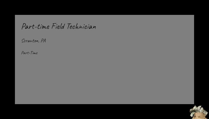 Part Time Field Technician Mobile Technologies Inc Scranton Pa