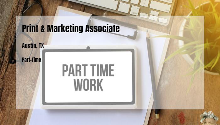 Print Marketing Associate Staples Austin Tx Part Time Jobs 2019