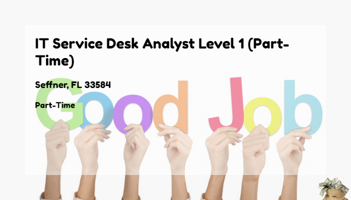 It Service Desk Analyst Level 1 Part Time Rooms To Go Seffner Fl