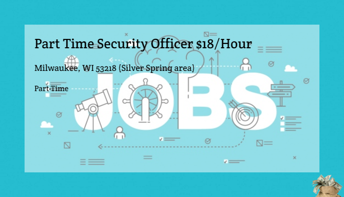 Part Time Security Officer 18hour Whelan Security Milwaukee Wi