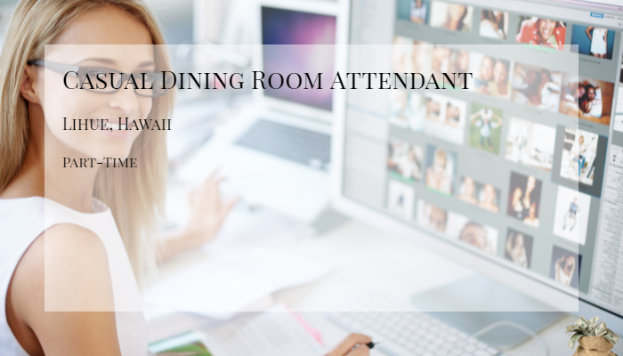 Casual Dining Room Attendant Marriott International Lihue Hawaii