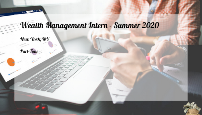 Intern Summer 2020.Wealth Management Intern Summer 2020 Ubs New York Ny